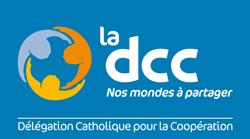 la DCC (Délégation Catholique pour la Coopération)